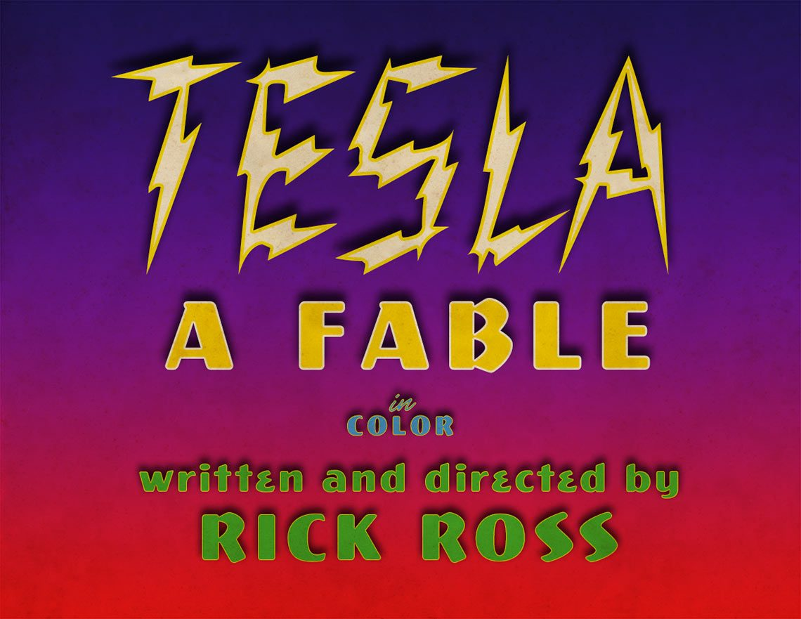 Tesla: A Fable written and directed by Rick Ross