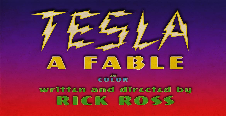 Tesla: A Fable